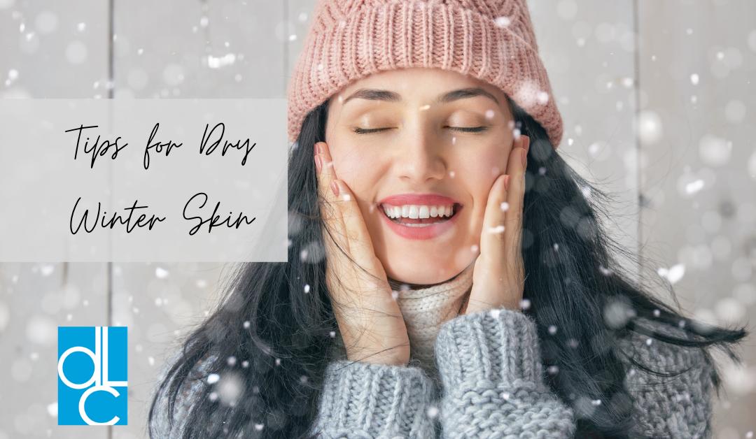 Tips for Dry Winter Skin